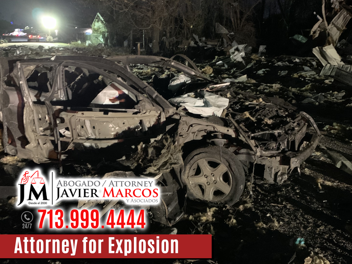 Explosion Accidents Attorney   Attorney Javier Marcos   713.999.4444